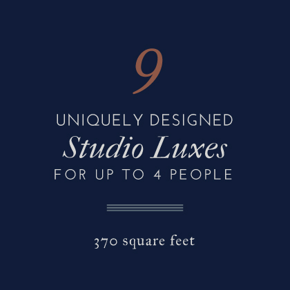 9 Uniquely Designed Studio Luxes for up to 4 People